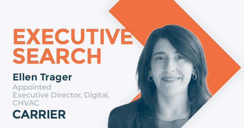 Carrier Appoints Ellen Trager, Executive Director, Digital